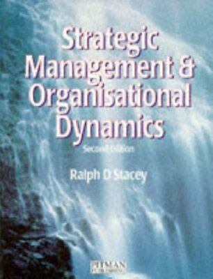 Strategic Management and Organisational Dynamics-Ralph.D. Stacey
