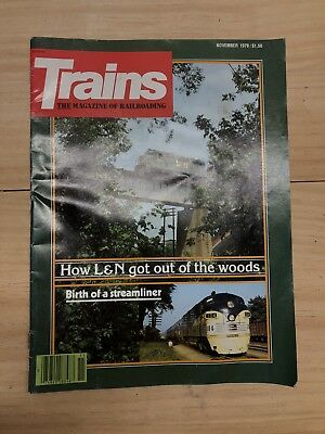 Trains, The Magazine of Railroading November 1979 How L&N got out of the woods.
