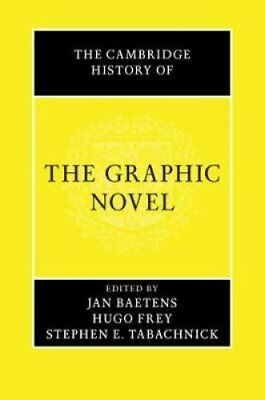 The Cambridge History of the Graphic Novel by Jan Baetens 9781107171411