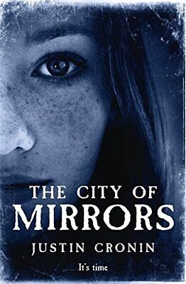 The City of Mirrors (Passage Trilogy 3)-Justin Cronin