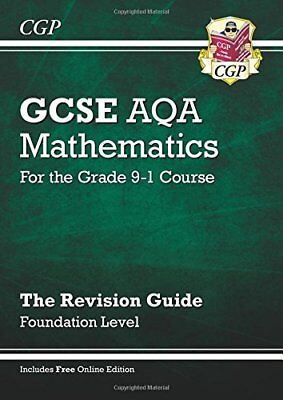 New GCSE Maths AQA Revision Guide: Foundation - for the Grade 9-1 Course (wit.
