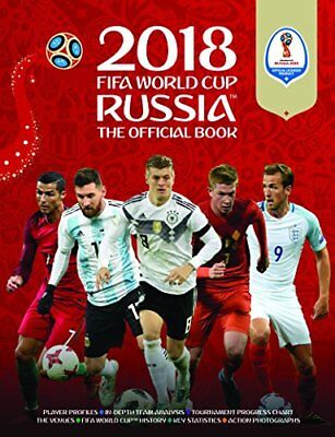 2018 FIFA World Cup Russia The Official Book (World Cup Russia 2018)-Keir Rad