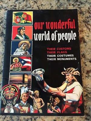 1963 Our Wonderful World Of People Countries, Customs,Flags Stamp Album Book!