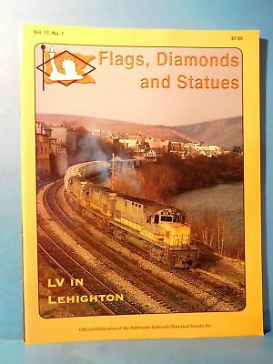 Flags Diamonds and Statues Vol 17 #1 2004 #60 Anthracite RRs