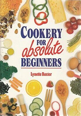 Cookery for Absolute Beginners, Lynette Baxter, Used; Good Book