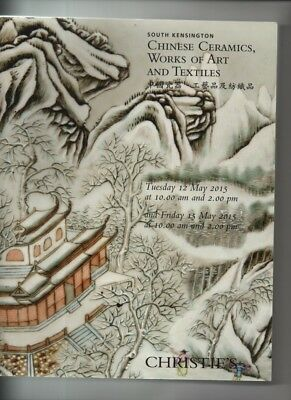 Chinese Ceramics,works Of Art And Textiles, Christies  Auction  Catalogue 2015