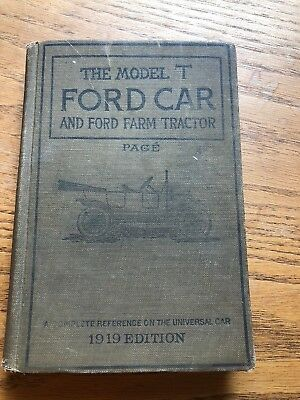 1919 Edition Antique Book The Model T Ford Car and Ford Farm Tractor by Page