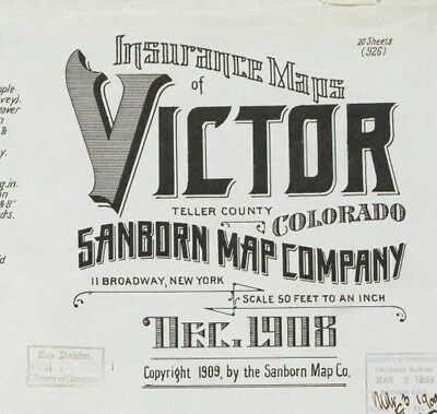 Victor, Colorado~Sanborn Map©sheets made 1908 with 20 Map sheets in full color