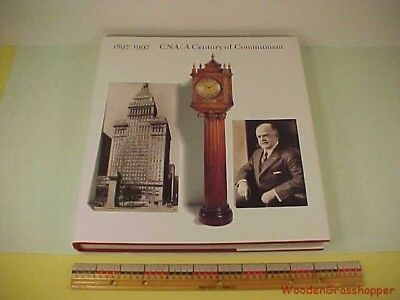CNA Insurance A Century of Commitment 1897 1997 Hardcover Book w Dustjacket