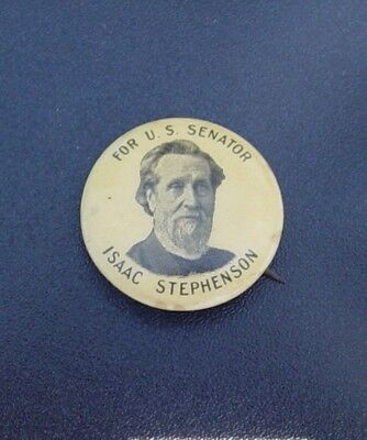 Isaac Stephenson For U.S. Senator from Wisconsin Celluloid Whitehead & Hoag Pin