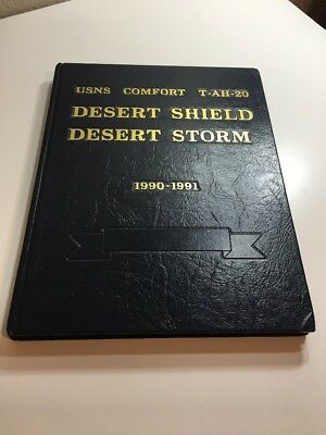 US Naval Ship USNS Comfort T-AH-20 Desert Shield Desert Storm 1990-1991 Yearbook