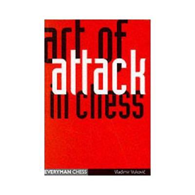 Art of Attack in Chess by Ladimir Vukovic (author)
