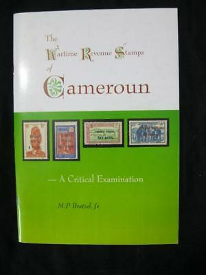 THE WARTIME REVENUE STAMPS OF CAMEROUN by M P BRATZEL Jr