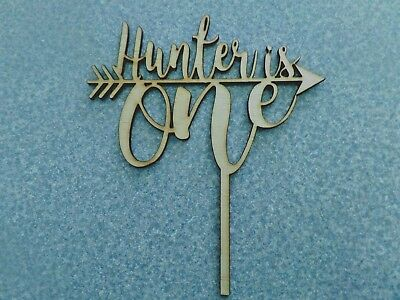 Cake Topper - Hunter is One Arrow Rustic wood - Put your name here !!