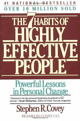 The Seven Habits of Highly Effective People : Powerful Lessons in Personal Ch.