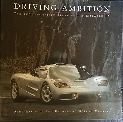 Driving Ambition; The Official inside story of the McLaren F1, by Doug Nye.