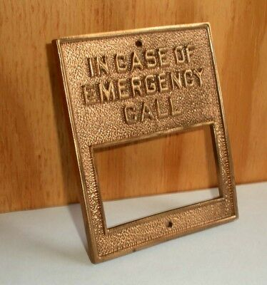 Vintage Solid Brass Wall Plack IN CASE OF EMERGENCY CALL Fire ETC.