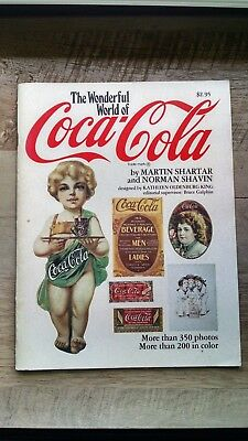 The Wonderful World Of Coca-Cola by Martin Shartar & Norman Shavin Soft Cover
