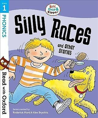Read With Oxford: Stage 1: Biff, Chip and Kipper: Silly Races and Other Stori...