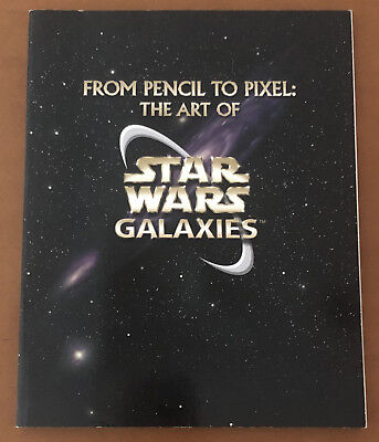 FROM PENCIL TO PIXEL: THE ART OF STAR WARS GALAXIES (Softcover, 2003) Lucas Arts