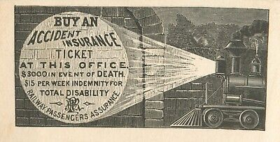 """Buy An Accident Insurance Ticket"", Railway Passengers Assurance Co, Hartford CT"