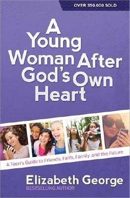A Young Woman After God's Own Heart by Elizabeth George (author)
