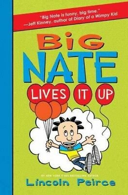 Big Nate Lives It Up, Library by Peirce, Lincoln