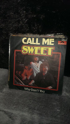 "Single 7"" The Sweet - Call Me.....Siehe Foto."