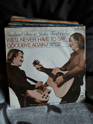 "Single 7"" England Dan & John Ford Goley - We'll Never Have To Say....Siehe Foto"