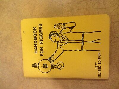 Handbook for Riggers W G Newberry 1977 Revised Edition