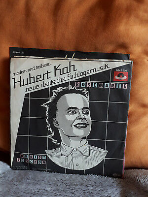 "Single 7""  Hubert Kah - Rosemarie....Siehe Foto"