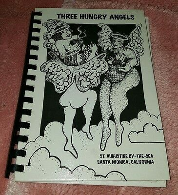 Three Hungry Angels Cookbook By St, Augustine By The Sea Santa Monica California