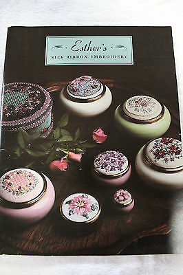 Book - Esther's Silk  Ribbon Embroidery by Esther Randall - Lot B68