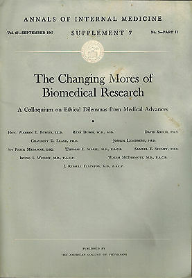 1967 Ethics Ethical Dilemmas Changing Mores:Biomedical Research Medical Advances