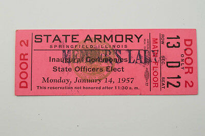 Rare 1957 William Stratton Il Governor Inaugural Ceremonies Ticket State Armory