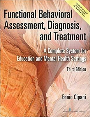 [PDF] Functional Behavioral Assessment, Diagnosis, and Treatment, A Complete Sys