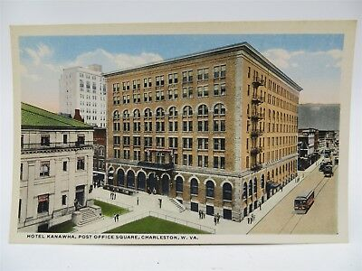 Vintage Early 1900's Postcard, Hotel Kanawha Post Office Square, Charleston, WV