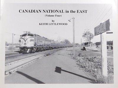 Canadian National in the East Volume 4 by Keith Littlewood SC Book 1995