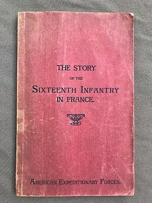 WWI History 16th Infantry Regiment 1st Division 1917-1919 AEF