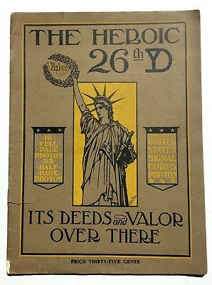 1919Soft Cover Book, The Heroic 26th Yankee Division, WWI Printed Photographs