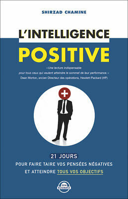 L'intelligence Positive - Shirzad Chamine