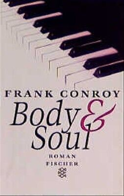 Body and Soul - Frank Conroy