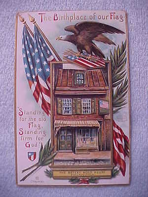 Patriotic Post Card, Betsy Ross House Flag & Eagle, 1907