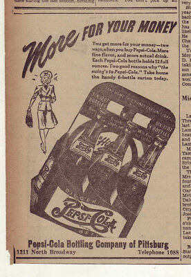 1942 newspaper ad for Pepsi - 6 bottle carton, More for Your Money, woman
