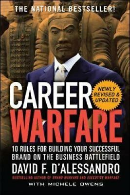 Career Warfare: 10 Rules for Building a Sucessful Personal Bran... 9780071597296