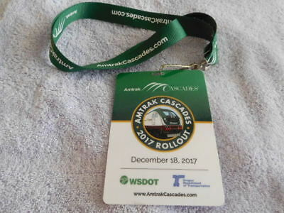 Railroad - Amtrak - Cascades Dec. 18 2017 Rollout Badge & Lanyard - Marked