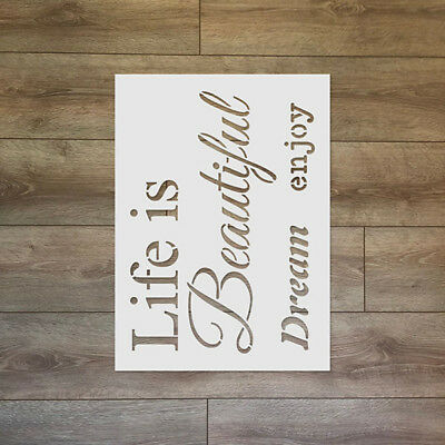 Life is Beautiful, Dream, enjoy Reusable Plastic Stencil