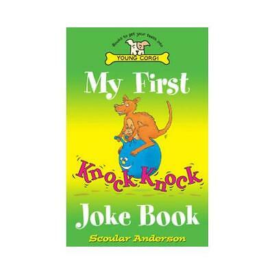 My First Knock Knock Joke Book by Scoular Anderson (author)