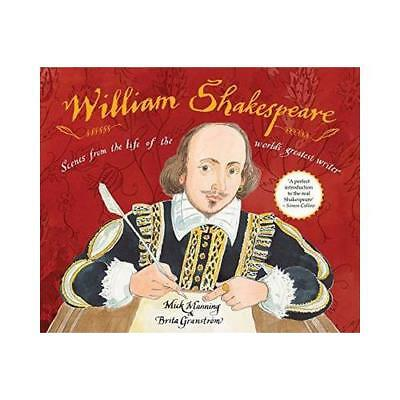 William Shakespeare by Mick Manning, Brita Granström (illustrator)