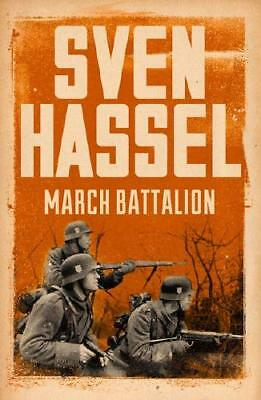 March Battalion by Sven Hassel (author)